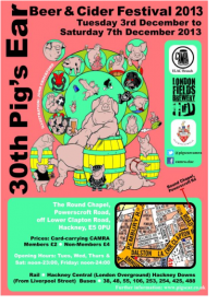 Pig's ear beer & cider festival 3rd – 7th Dec 2013