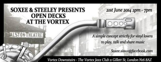 Soxee & Steeley presents Open Decks at The Vortex Downstairs