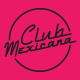 Profile picture of Club Mexicana